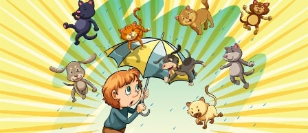 Raining cats and dogs-